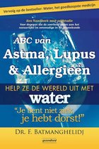 ABC van Astma, Lupus en Allergieën