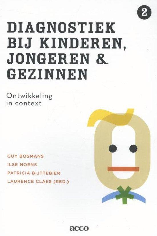Diagnostiek bij kinderen, jongeren en gezinnen 2 Ontwikkeling in context
