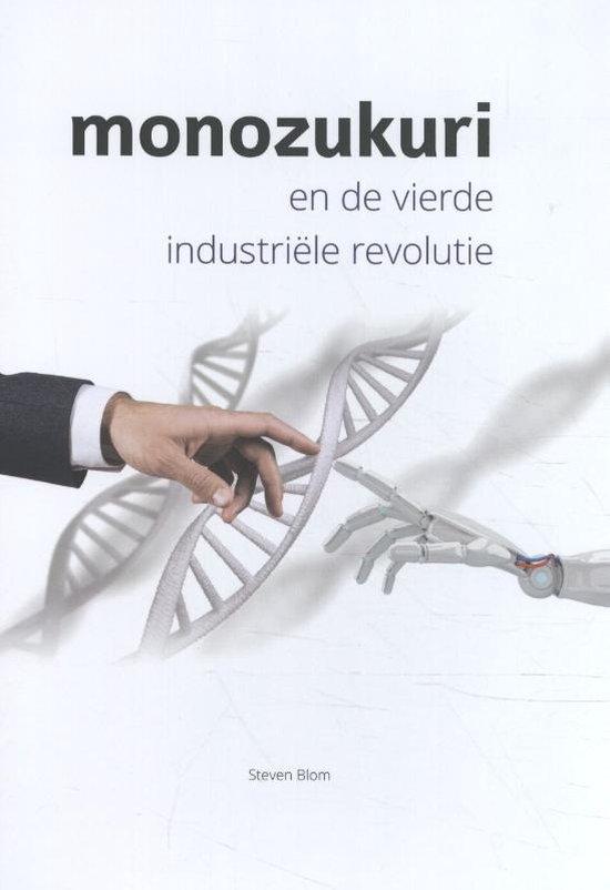 Monozukuri en de vierde industriële revolutie - Steven Blom |