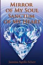 Mirror of My Soul, Sanctum of My Heart