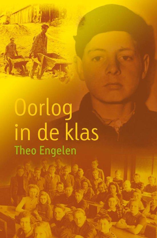 Oorlog in de klas - Theo Engelen |