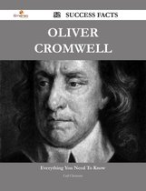 Oliver Cromwell 52 Success Facts - Everything you need to know about Oliver Cromwell