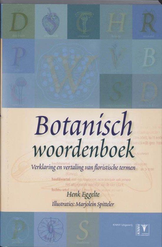 Botanisch woordenboek - Henk Eggelte |