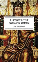 A History of the Germanic Empire