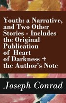 Boek cover Youth: a Narrative, and Two Other Stories - Includes the Original Publication of Heart of Darkness + the Authors Note van Joseph Conrad