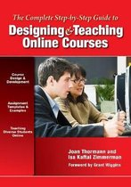 The Complete Step-by-Step Guide to Designing and Teaching Online Courses
