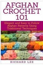 Afghan Crochet 101