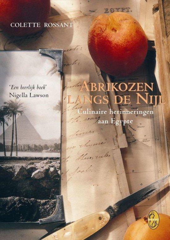 Abrikozen Langs De Nijl - Colette Rossant   Fthsonline.com