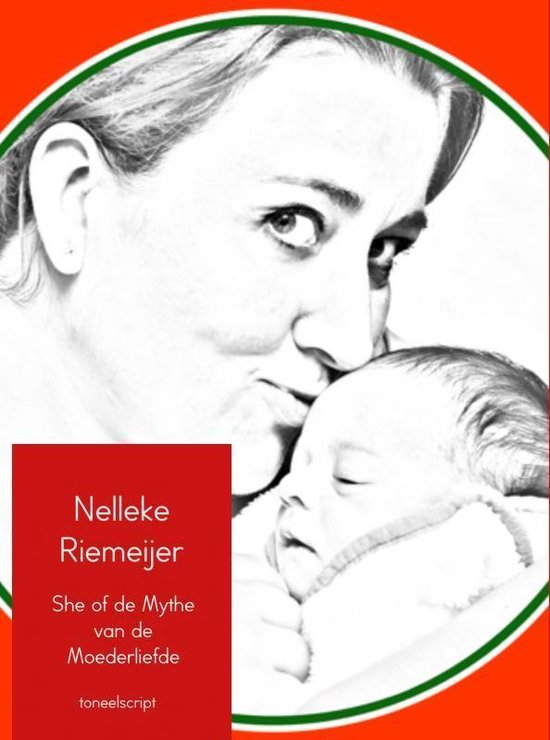 She of de Mythe van de moederliefde - Nelleke Riemeijer | Fthsonline.com