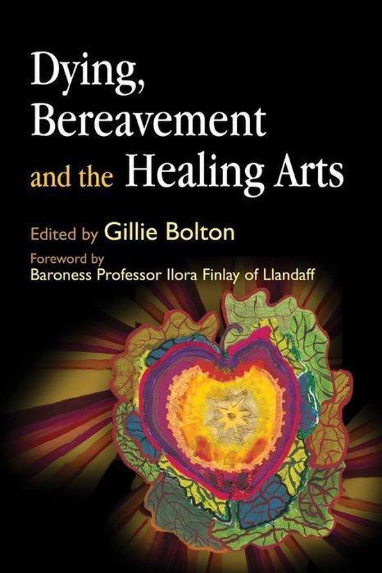 Boek cover Dying, Bereavement and the Healing Arts van Yvonne Yi-Wood Mak (Onbekend)