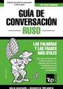 Guía de Conversacion Español-Ruso y diccionario conciso de 1500 palabras