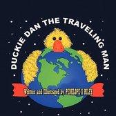 Duckie Dan The Traveling Man