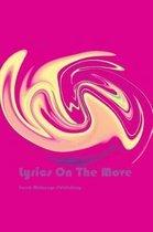 Lyrics On The Move