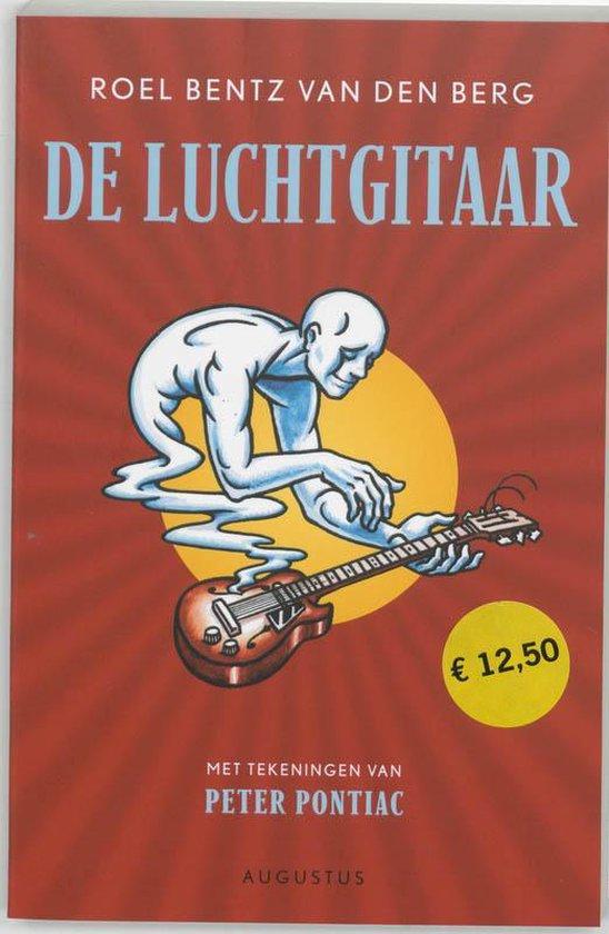 Cover van het boek 'De luchtgitaar' van Roel Bentz van den Berg