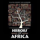 Heroes of Africa