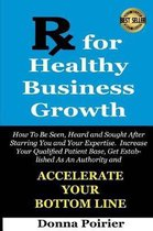 Rx for Healthy Business Growth