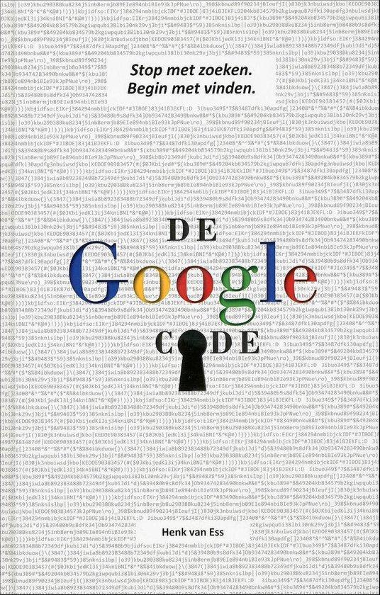 De Google Code - Henk van Ess |