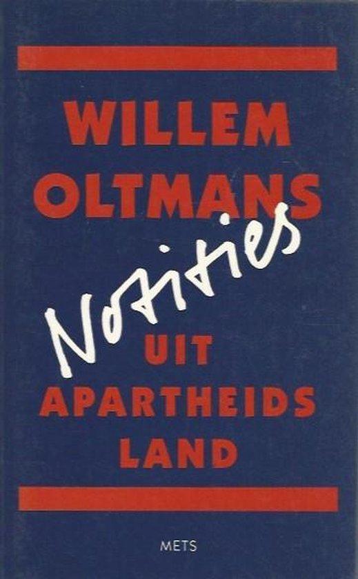 Notities uit apartheidsland - Oltmans   Fthsonline.com