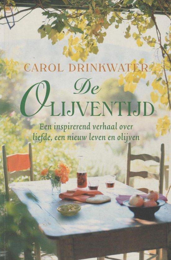 De Olijventijd - Carol Drinkwater |