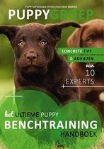 Puppy Opvoeden: De Nieuwe Methode  -   Het Ultieme Benchtraining