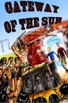 Gateway of the Sun: A Novel