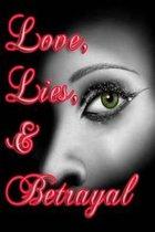 Love, Lies, & Betrayal