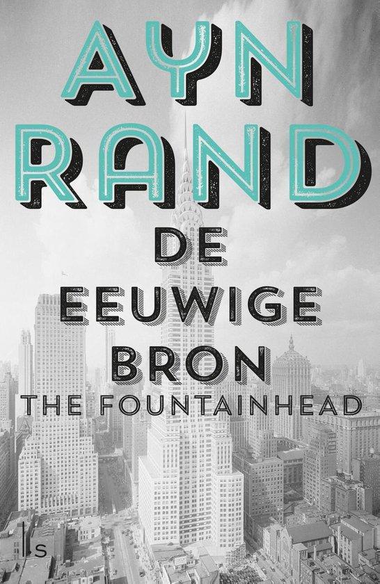 De Eeuwige bron - Ayn Rand |