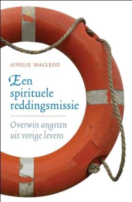een spirituele reddingsmissie - Ainslie Macleod pdf epub