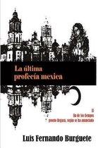La ltima profec a mexica