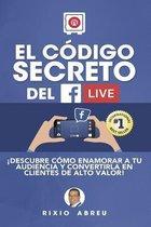 El C digo Secreto del Facebook Live