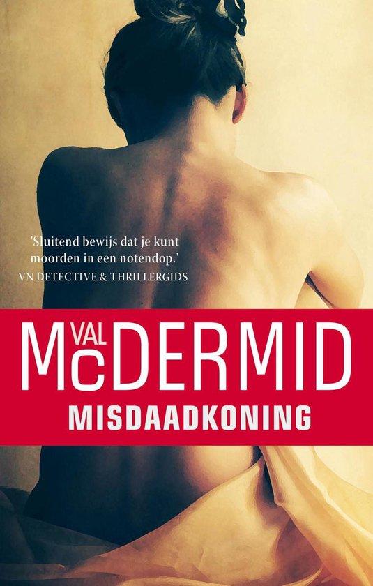 Misdaadkoning - Val McDermid |