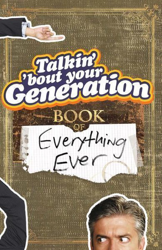 Talkin Bout Your Generation