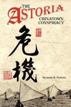 The Astoria Chinatown Conspiracy