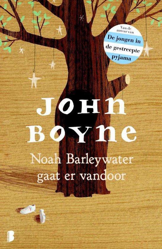Boek cover Noah Barleywater gaat ervandoor van John Boyne (Hardcover)