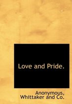 Love and Pride.