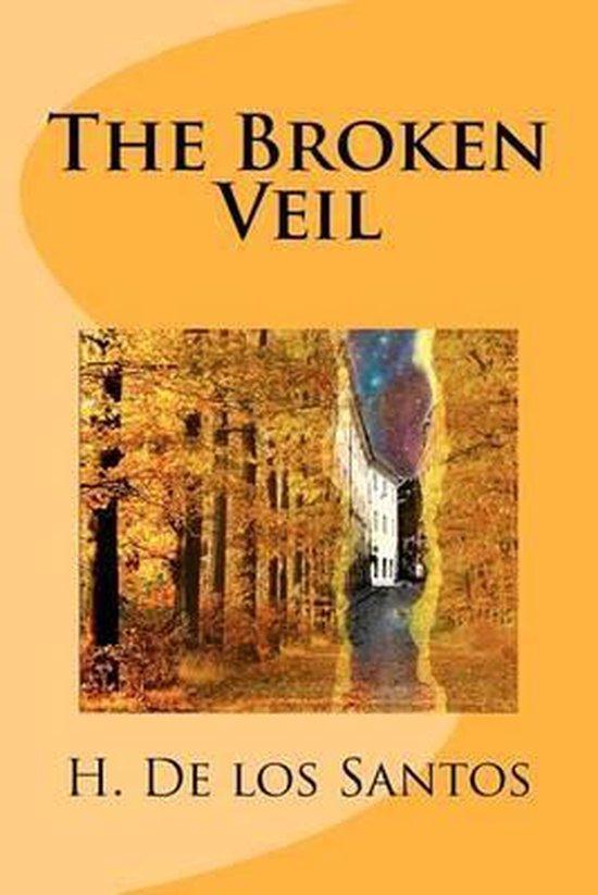 The Broken Veil