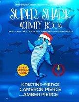Super Shark Activity Book