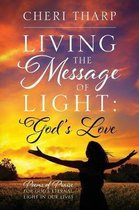 Living the Message of Light