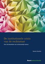 De institutionele crisis van de rechtsstaat