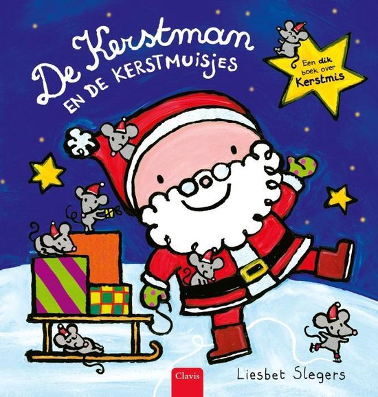 De Kerstman en de kerstmuisjes - Liesbet Slegers pdf epub
