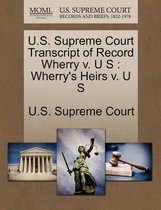 U.S. Supreme Court Transcript of Record Wherry V. U S