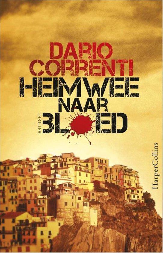 Heimwee naar bloed - Dario Correnti |