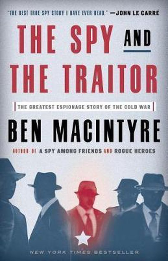 Boek cover The Spy and the Traitor van Ben Macintyre (Paperback)