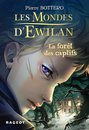 Omslag Les Mondes d'Ewilan - La forêt des captifs