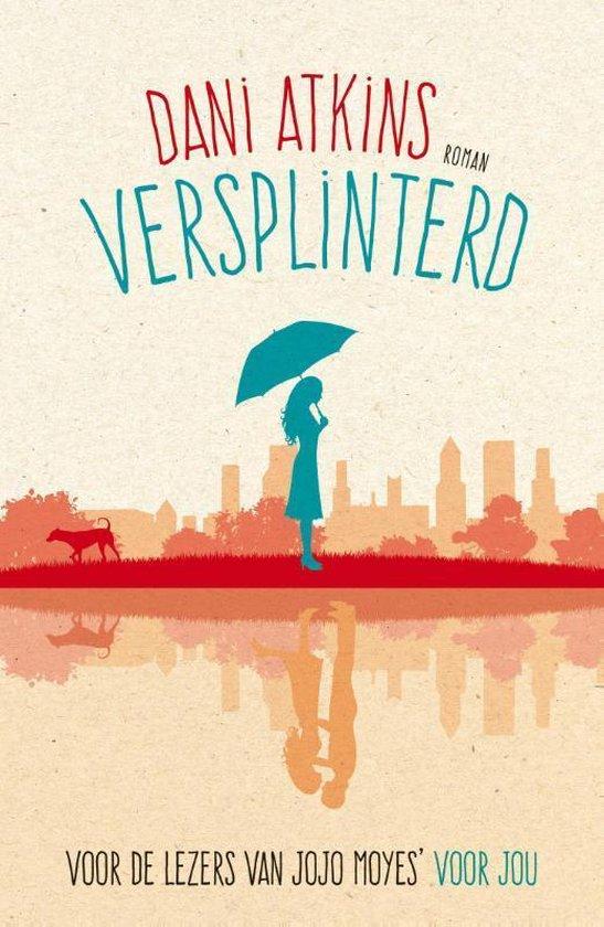 Versplinterd - Dani Atkins pdf epub