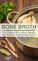 Boek cover Bone Broth van The Total Evolution