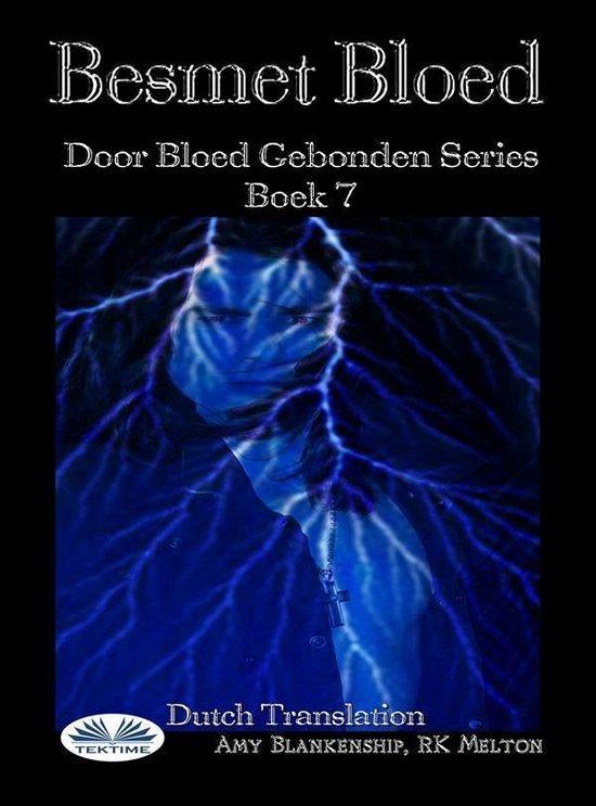 Besmet Bloed ( Door Bloed Gebonden Series Boek 7) - Amy Blankenship |