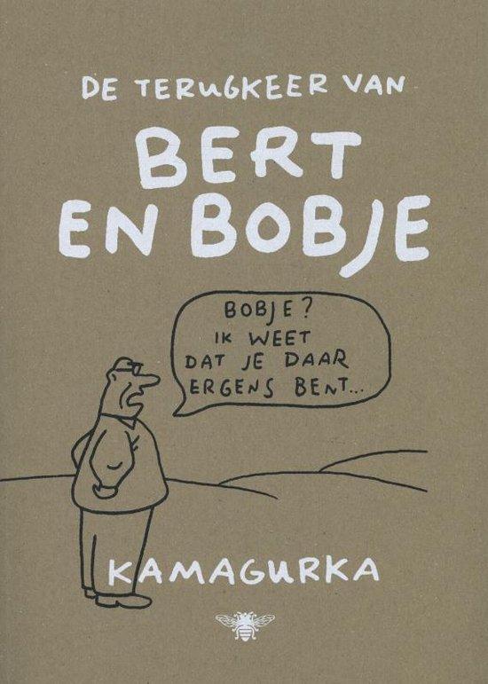 De terugkeer van Bert en Bobje - Kamagurka  