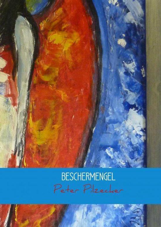 BESCHERMENGEL - Peter Pilzecker   Fthsonline.com