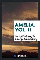 Amelia, Vol. II